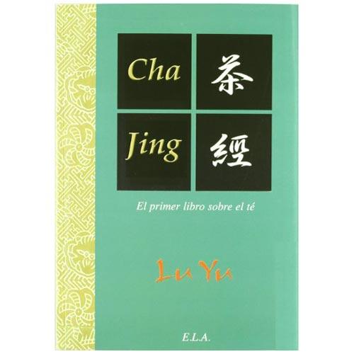 Cha Jing el primer libro sobre el té