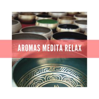 Aromas Medita Relax